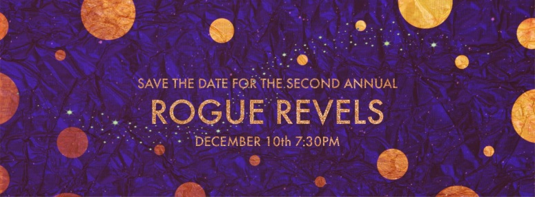 Rogue Revels 2 save the date copy copy